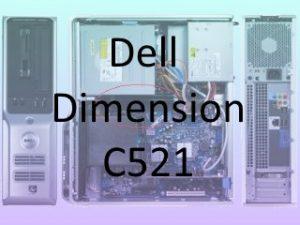 Dell Dimension C521 Eye Catch (320x250)